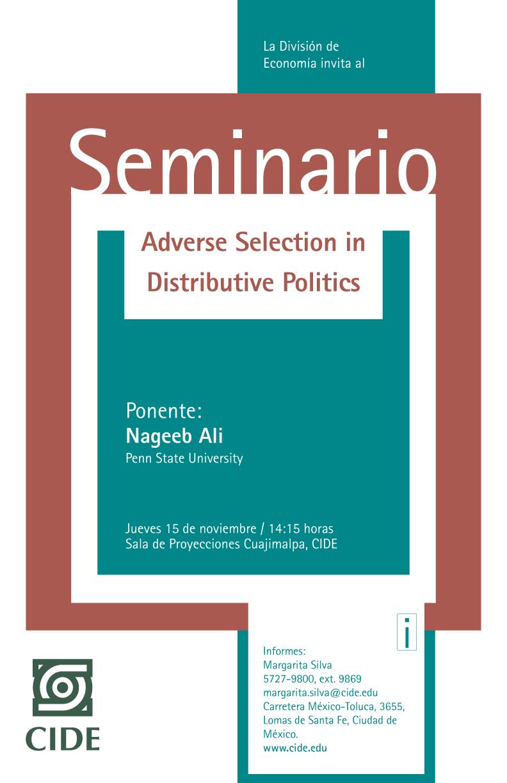 "Seminario ""Adverse Selection in Distributive Politics"""