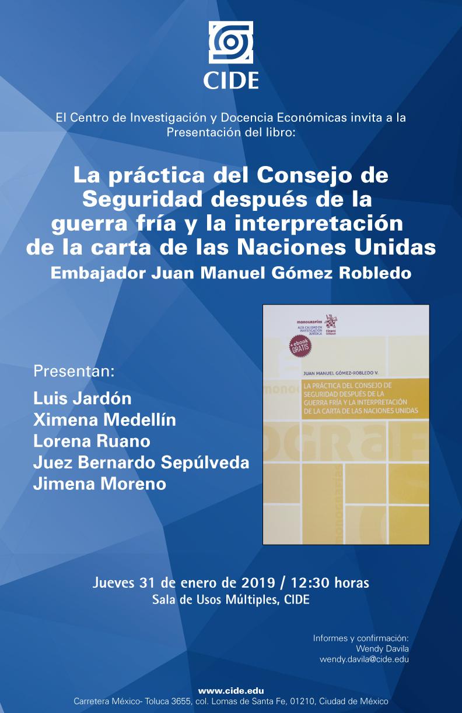 Presentación de libro La práctica del Consejo de Seguridad después de la  guerra fría y la interpretación  de la carta de las Naciones Unidas