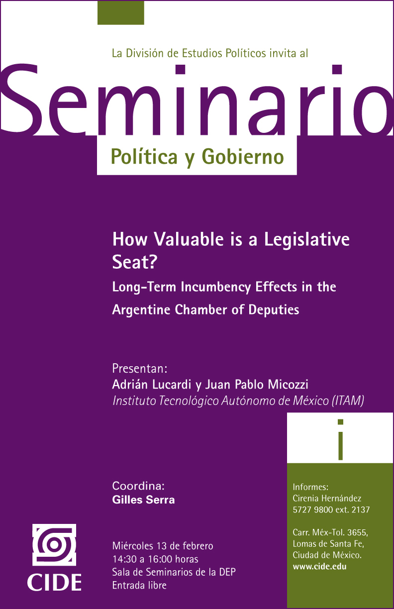 Seminario How Valuable is a Legislative Seat? Long-Term Incumbency Effects in the  Argentine Chamber of Deputies