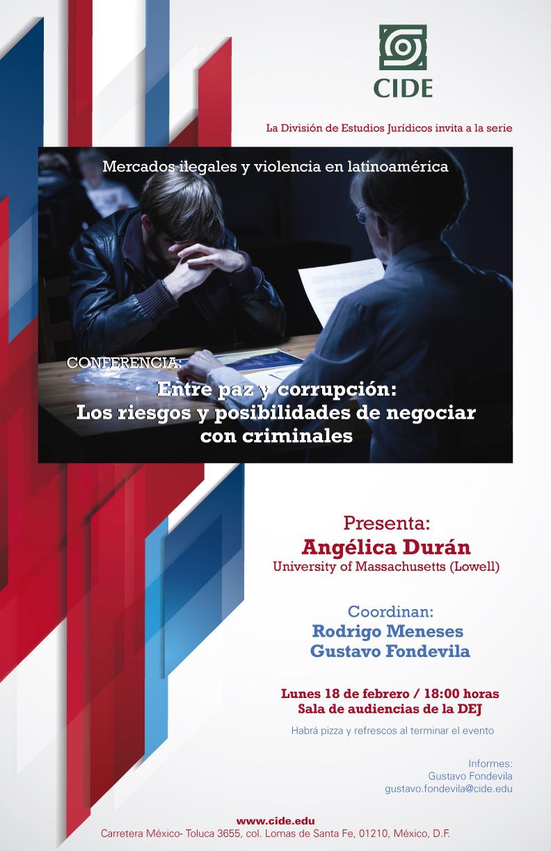 Conferencia Entre paz y corrupción:  Los riesgos y posibilidades de negociar con criminales