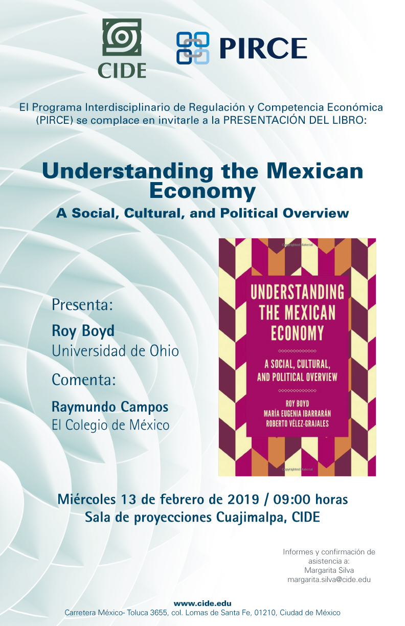 Presentación de libro Understanding the Mexican Economy A Social, Cultural, and Political Overview