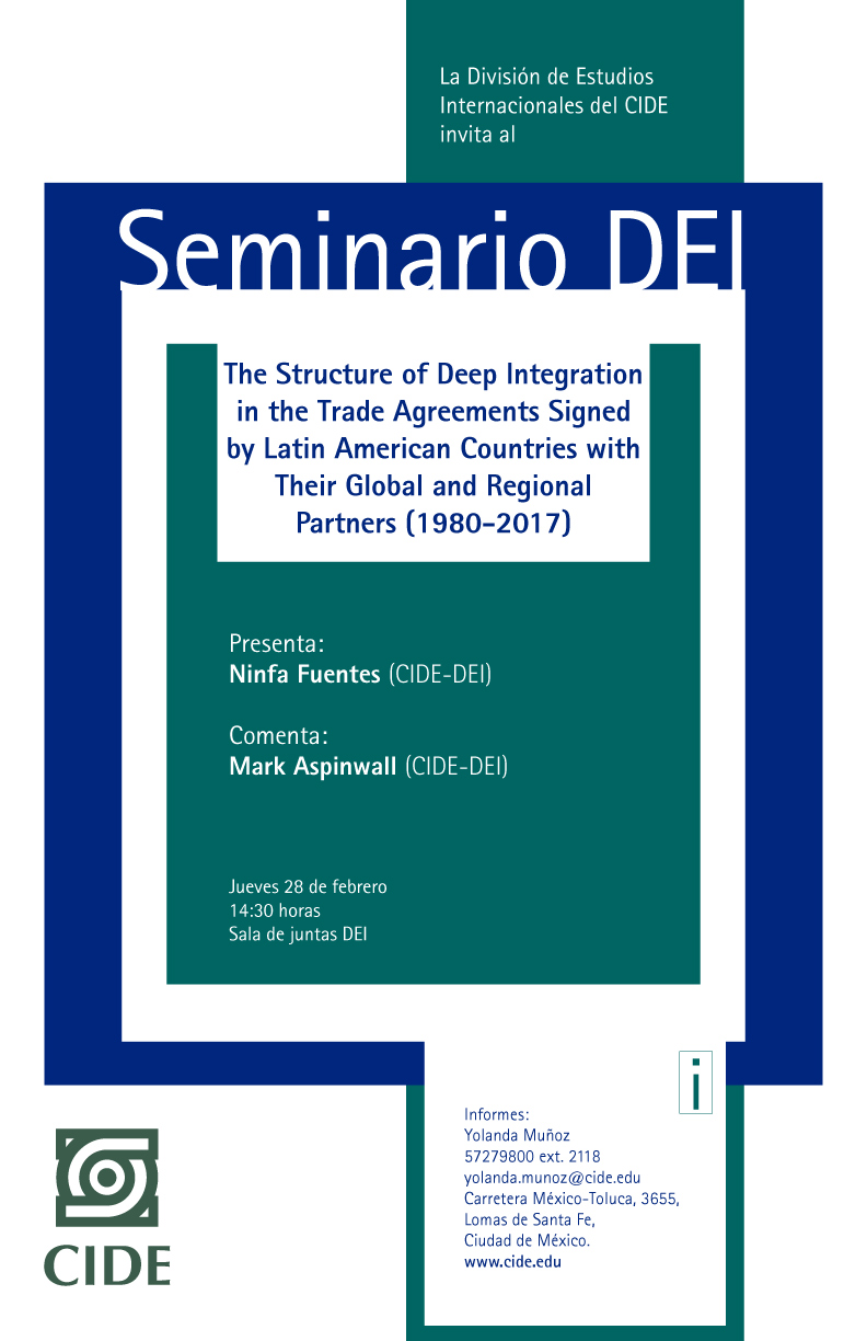 Seminario The Structure of Deep Integration in the Trade Agreements Signed by Latin American Countries with Their Global and Regional Partners (1980-2017)