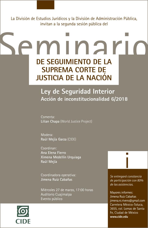 Seminario de SCJN Ley de Seguridad Interior (Acción de inconstitucionalidad 6/2018)