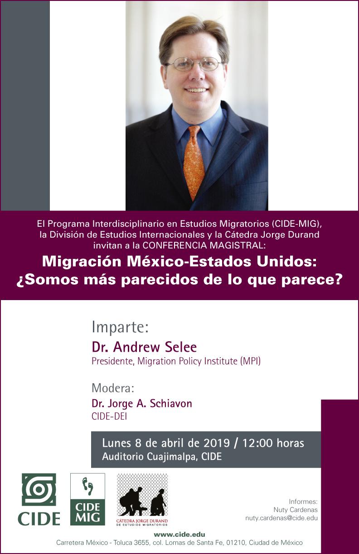Conferencia Magistral Migración México-Estados Unidos: ¿Somos más parecidos de lo que parece?