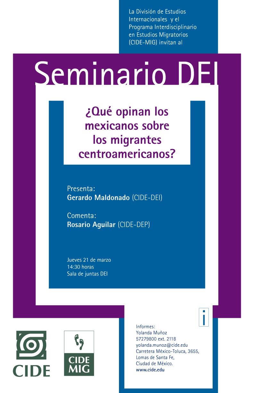 Seminario ¿Qué opinan los mexicanos sobre los migrantes centroamericanos?