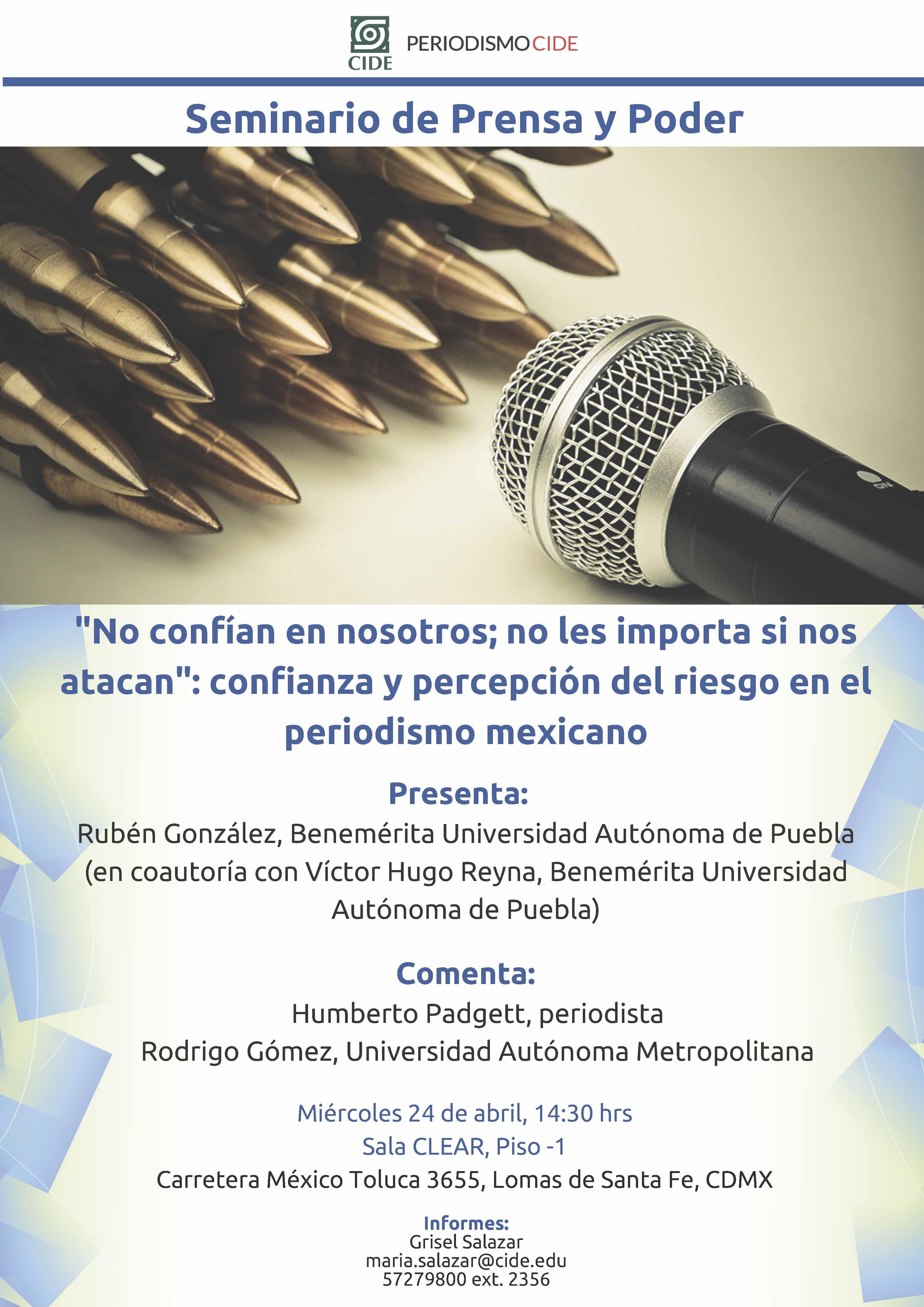 Seminario de Prensa y Poder «No confían en nosotros; no les importa si nos atacan»: confianza y percepción del riesgo en el periodismo mexicano
