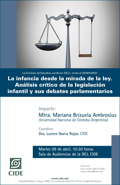 Seminario La infancia desde la mirada de la ley. Análisis crítico de la legislación infantil y sus debates parlamentarios
