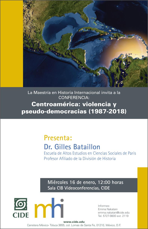 Conferencia Centroamérica: violencia y pseudo- democracias (1987-2018)