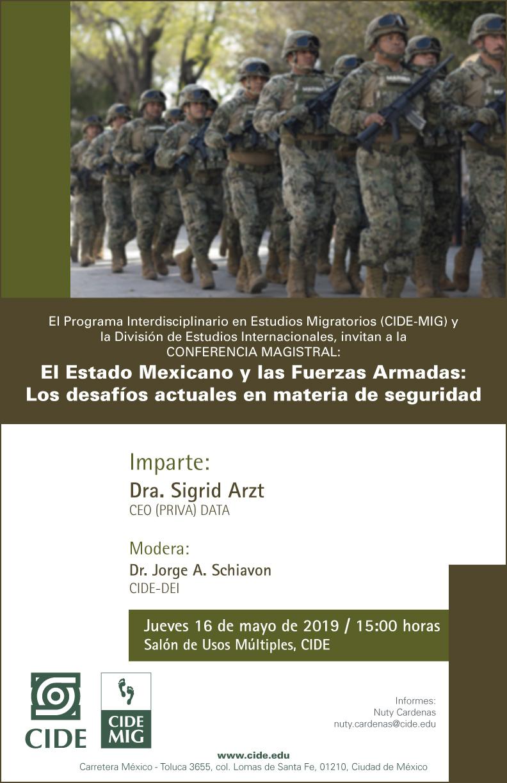 Conferencia Magistral El Estado Mexicano y las Fuerzas Armadas: Los desafíos actuales en materia de seguridad
