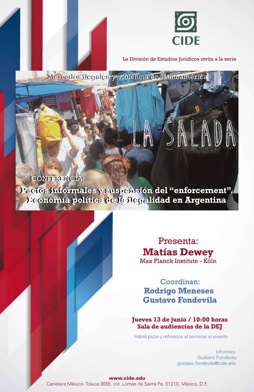"""Conferencia Pactos informales y suspensión del """"enforcement"""". Economía política de la ilegalidad en Argentina"""