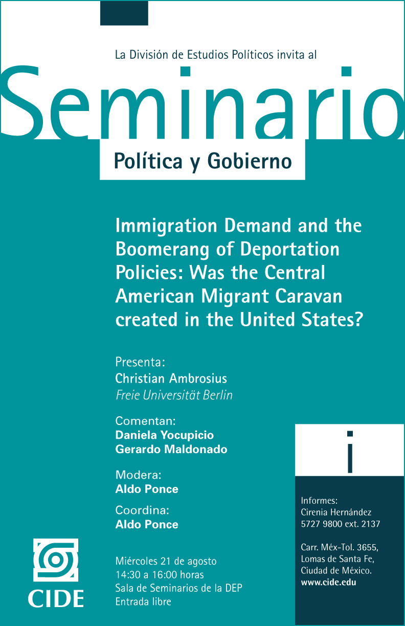 Seminario Immigration Demand and the Boomerang of Deportation Policies: Was the Central American Migrant Caravan created in the United States?