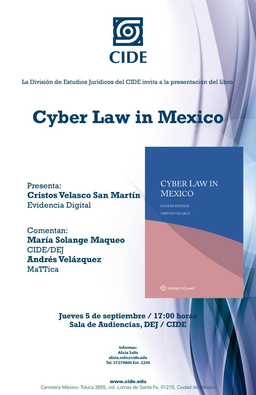 Presentación del libro Cyber Law in Mexico