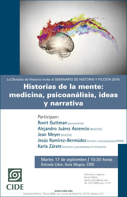 Seminario de Historia y Ficción 2019: Historias de la mente: medicina, psicoanálisis, ideas y narrativa