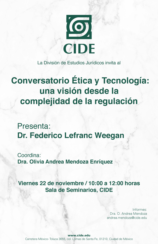 Conversatorio Ética y Tecnología: Una visión desde la complejidad de la regulación