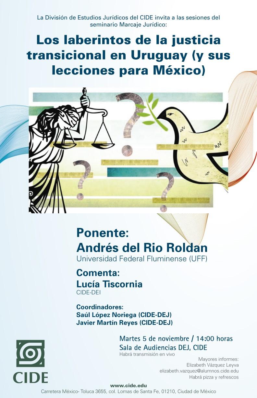 Seminario Marcaje Jurídico: Los laberintos de la justicia transicional en Uruguay (y sus lecciones para México)