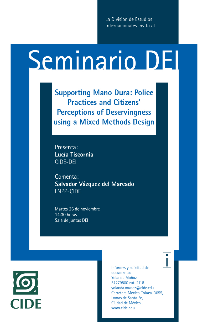 Seminario DEI: Supporting Mano Dura: Police Practices and Citizens' Perceptions of Deservingness using a Mixed Methods Design