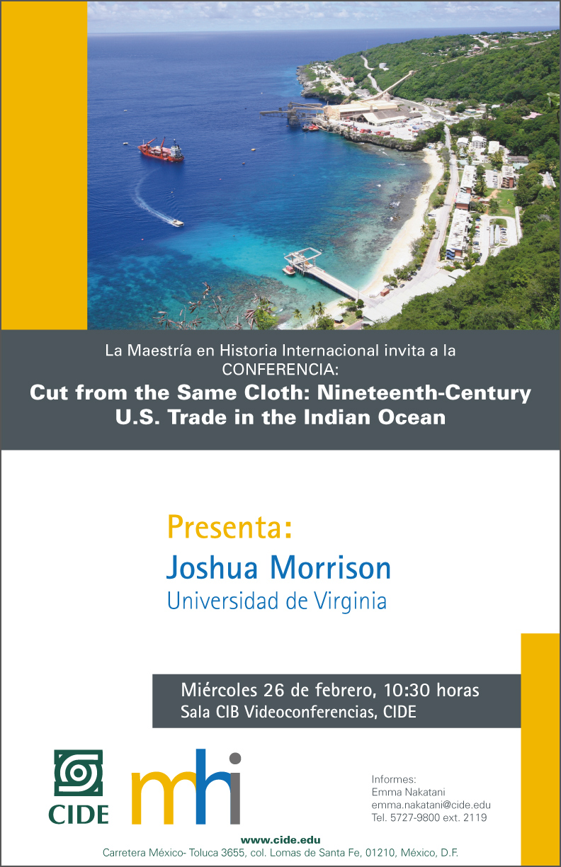 Conferencia Cut from the Same Cloth: Nineteenth-Century U.S. Trade in the Indian Ocean