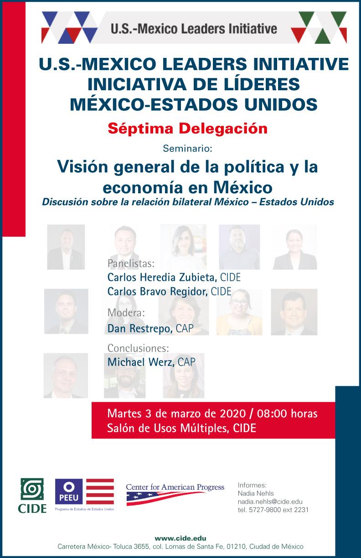 Seminario: Visión general de la política y la economía en México  Discusión sobre la relación bilateral México – Estados Unidos