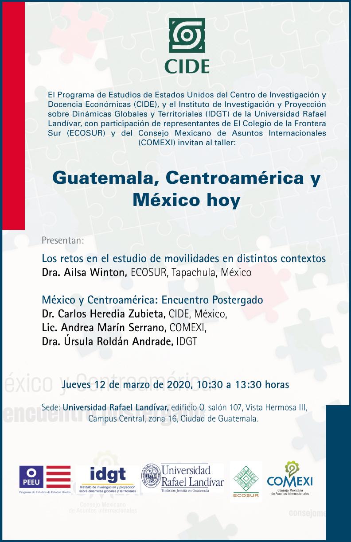 Taller: Guatemala, Centroamérica y México hoy