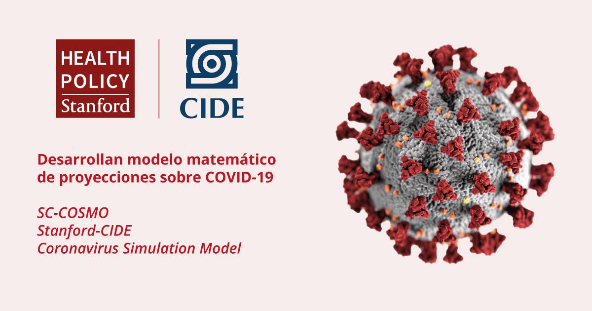 CIDE y Stanford desarrollan modelo matemático de proyecciones sobre COVID-19