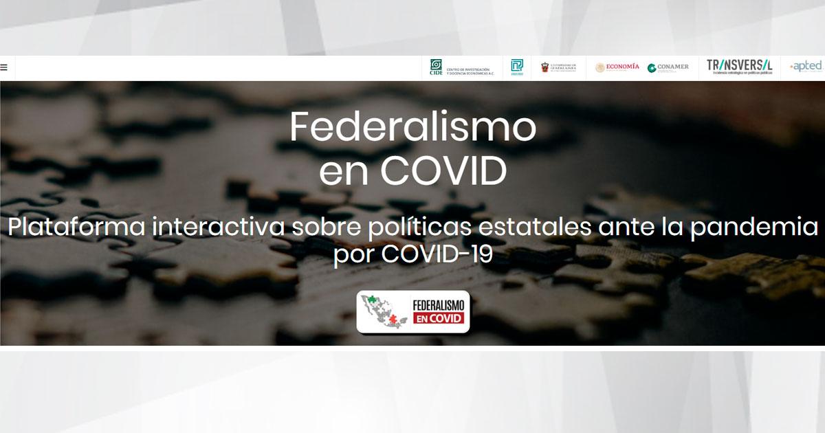 LNPP del CIDE lanza plataforma interactiva <em>Federalismo en COVID</em>