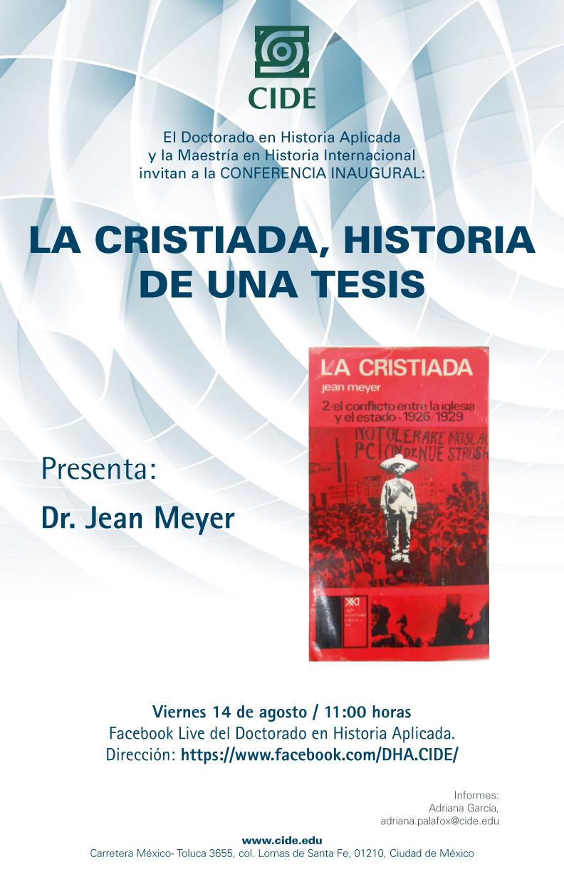 Conferencia Inaugural: La Cristiada, historia de una tesis