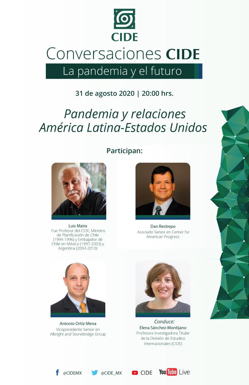 3a Sesión de CONVERSACIONES CIDE: Pandemia y relaciones América Latina-Estados Unidos