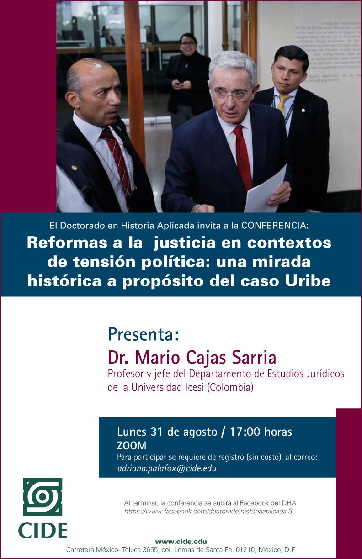 Conferencia: Reformas a la  justicia en contextos de tensión política: una mirada histórica a propósito del caso Uribe