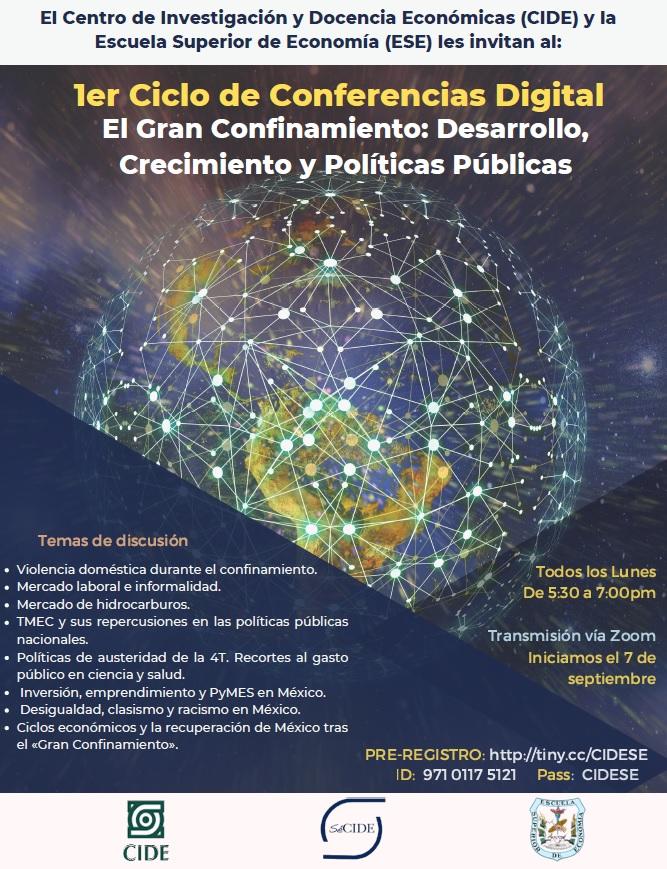 1er Ciclo de Conferencias Digital. El Gran Confinamiento: Desarrollo, Crecimiento y Políticas Públicas