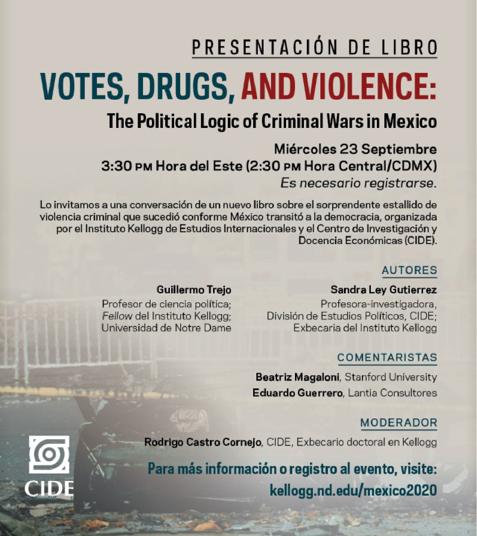 Presentación de libro: Votes, Drugs and Violence: The Political Logic of Criminal Wars in Mexico