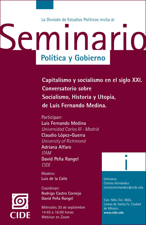Seminario Política y Gobierno: Capitalismo y socialismo en el siglo XXI.  Conversatorio sobre  Socialismo, Historia y Utopía,  de Luis Fernando Medina