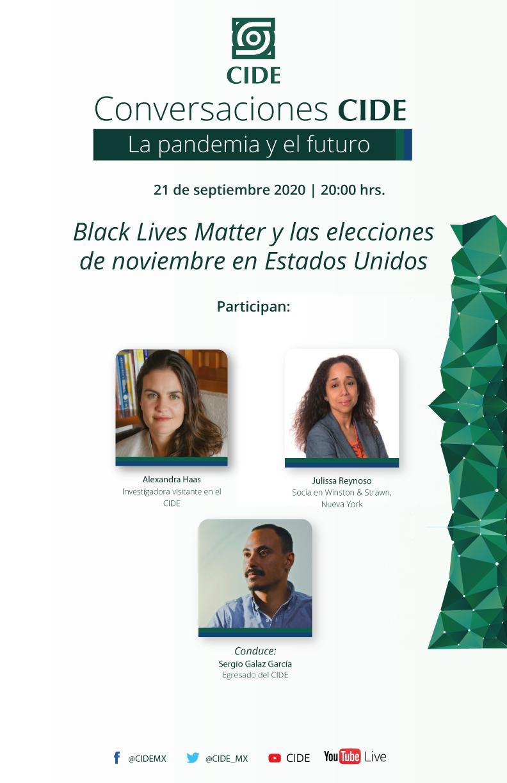 6a Sesión de CONVERSACIONES CIDE: Black Lives Matter y las elecciones de noviembre en Estados Unidos