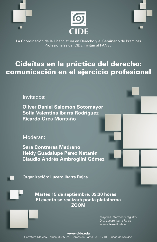 Panel: Cideítas en la práctica del derecho: comunicación en el ejercicio profesional