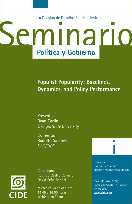 Seminario Política y Gobierno: Populist Popularity: Baselines,  Dynamics, and Policy Performance