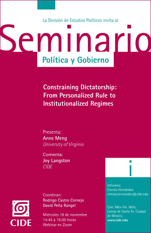 Seminario de Política y Gobierno: Constraining Dictatorship:  From Personalized Rule to  Institutionalized Regimes