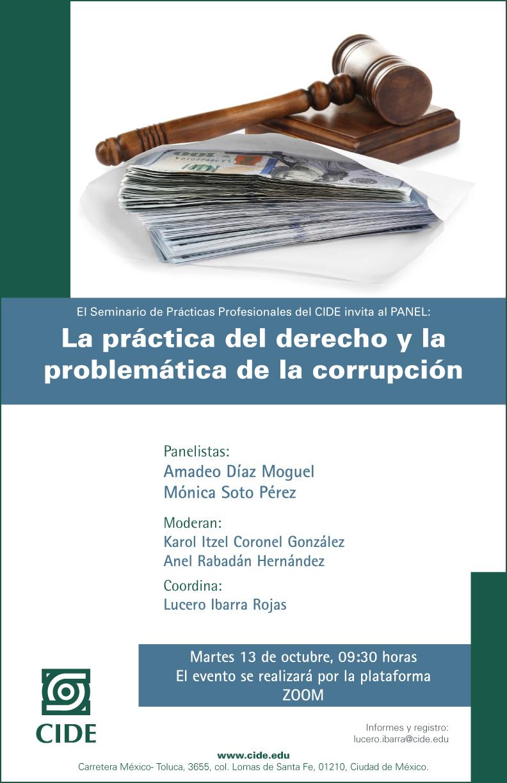 PANEL: La práctica del derecho y la problemática de la corrupción