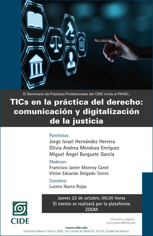 Panel: TICs en la práctica del derecho: comunicación y digitalización de la justicia