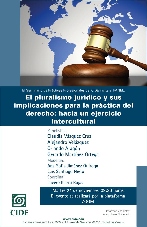 Seminario de Prácticas Profesionales: El pluralismo jurídico y sus implicaciones para la práctica del derecho: hacia un ejercicio intercultural