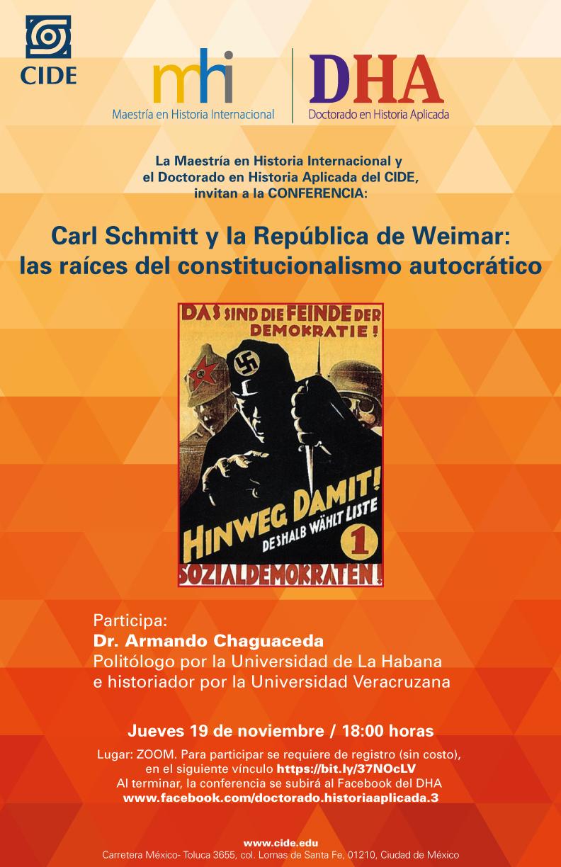 Conferencia: Carl Schmitt y la República de Weimar:  las raíces del constitucionalismo autocrático