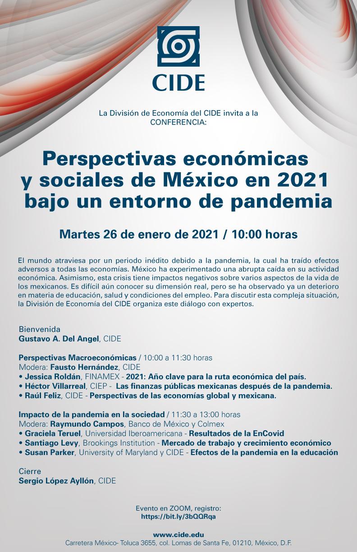Conferencia: Perspectivas económicas  y sociales de México en 2021  bajo un entorno de pandemia