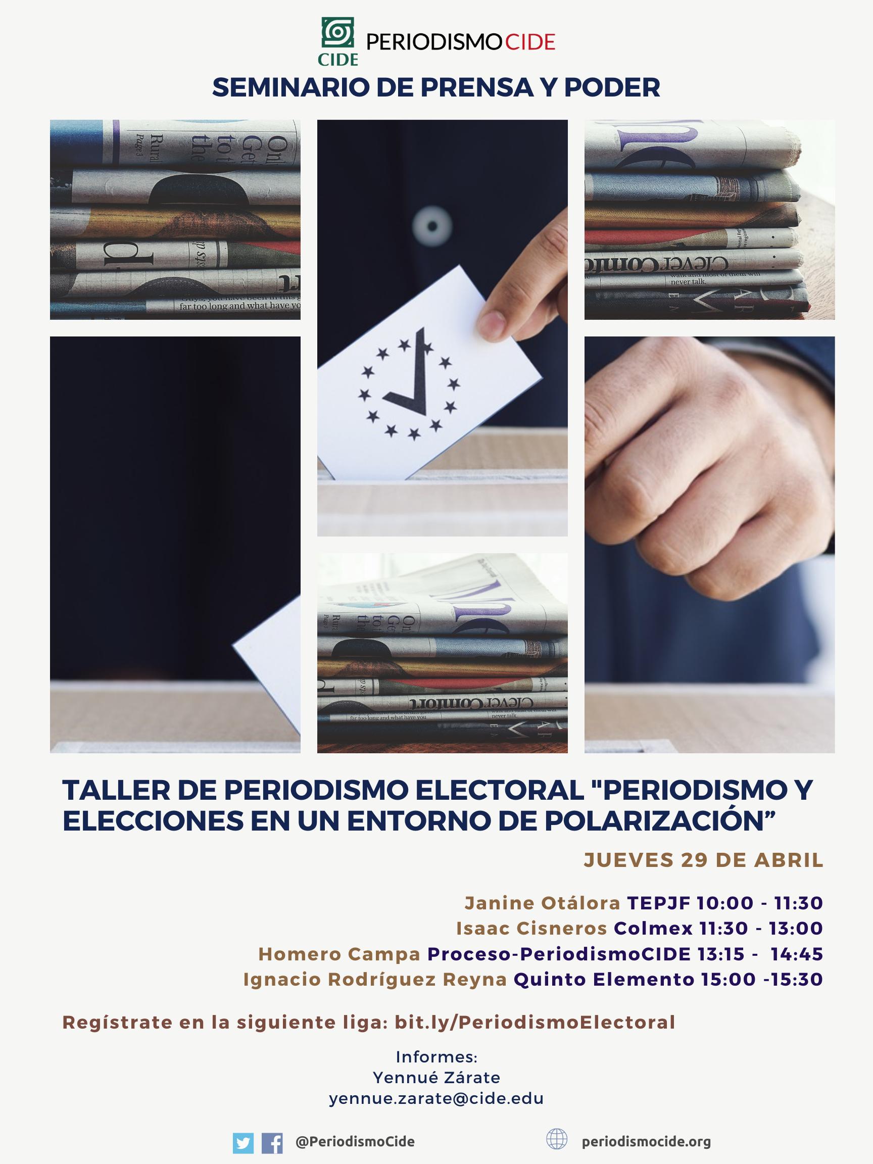 Seminario de Prensa y Poder: Taller de Periodismo Electoral «Periodismo y Elecciones en un Entorno de Polarización»