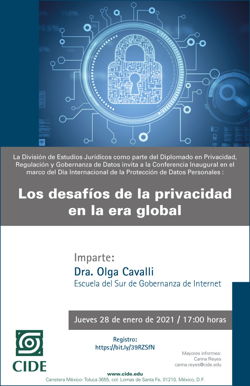 Conferencia Inaugural: Los desafíos de la privacidad en la era global