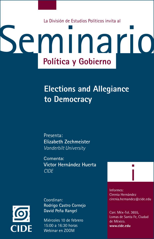 Seminario de Política y Gobierno: Elections and Allegiance to Democracy