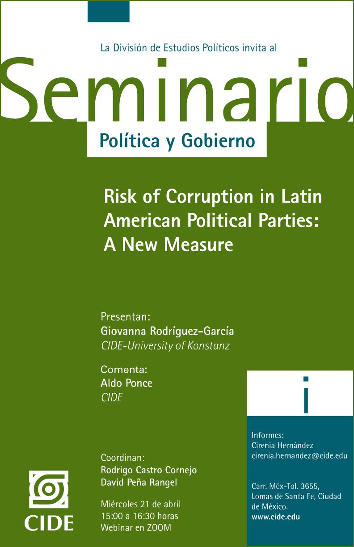 Seminario Política y Gobierno: Risk of Corruption in Latin American Political Parties: A New Measure