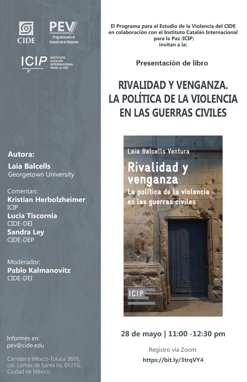 Presentación de libro: Rivalidad y venganza. La política de la violencia en las guerras civiles