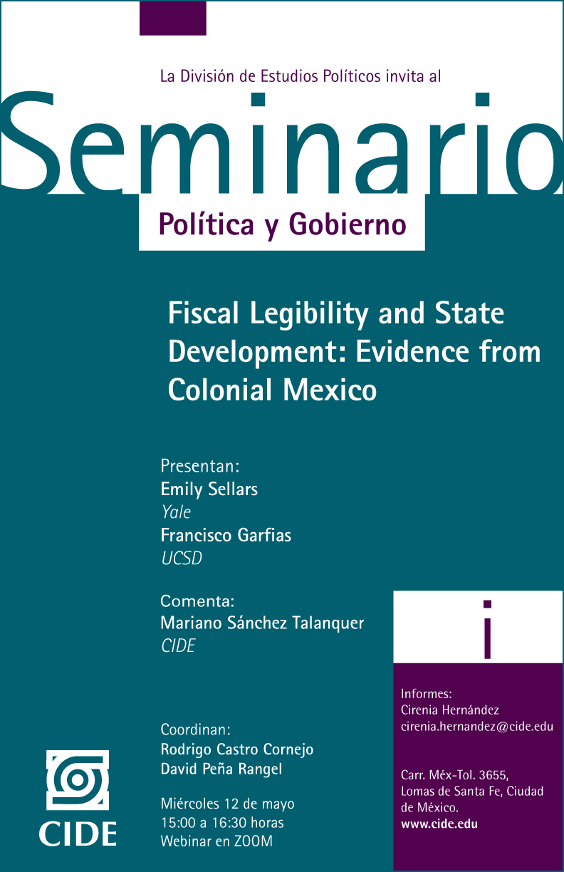 Seminario Política y Gobierno: Fiscal Legibility and State Development: Evidence from Colonial Mexico