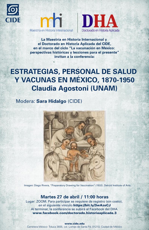 Conferencia: ESTRATEGIAS, PERSONAL DE SALUD  Y VACUNAS EN MÉXICO, 1870-1950 Claudia Agostoni (UNAM)