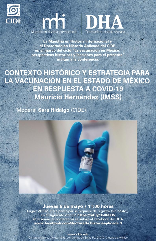 Conferencia: CONTEXTO HISTÓRICO Y ESTRATEGIA PARA  LA VACUNACIÓN EN EL ESTADO DE MÉXICO  EN RESPUESTA A COVID-19 Mauricio Hernández (IMSS)