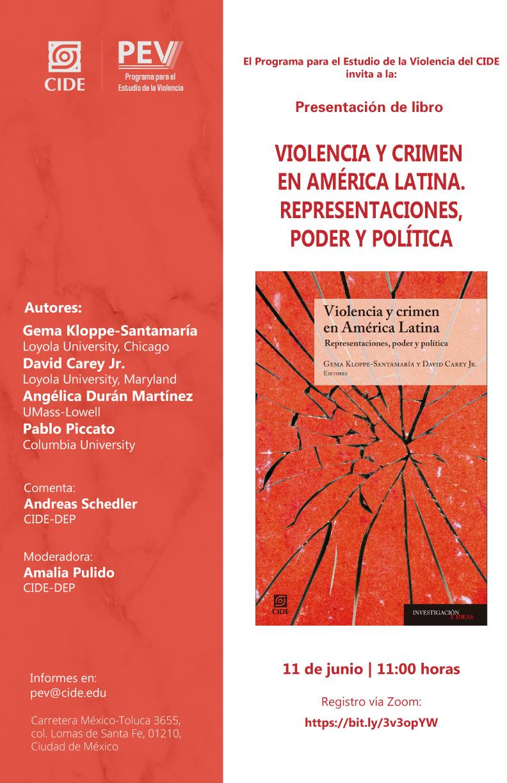 Presentación de libro: Violencia y crimen en América Latina. Representaciones, poder y política