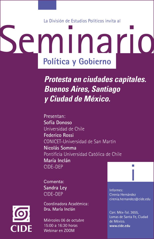 Seminario de Política y Gobierno: Protesta en ciudades capitales. Buenos Aires, Santiago y Ciudad de México.